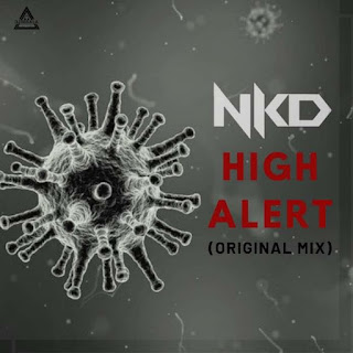 NKD HIGH ALERT - ORIGINAL MIX - NKD RWMIX