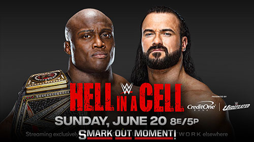 WWE Hell in a Cell 2021 PPV Predictions & Spoilers of Results   Smark Out  Moment