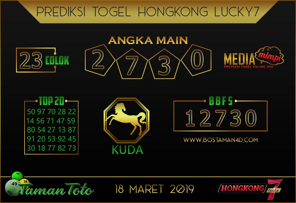 Prediksi Togel HONGKONG LUCKY 7 TAMAN TOTO 18 MARET 2019