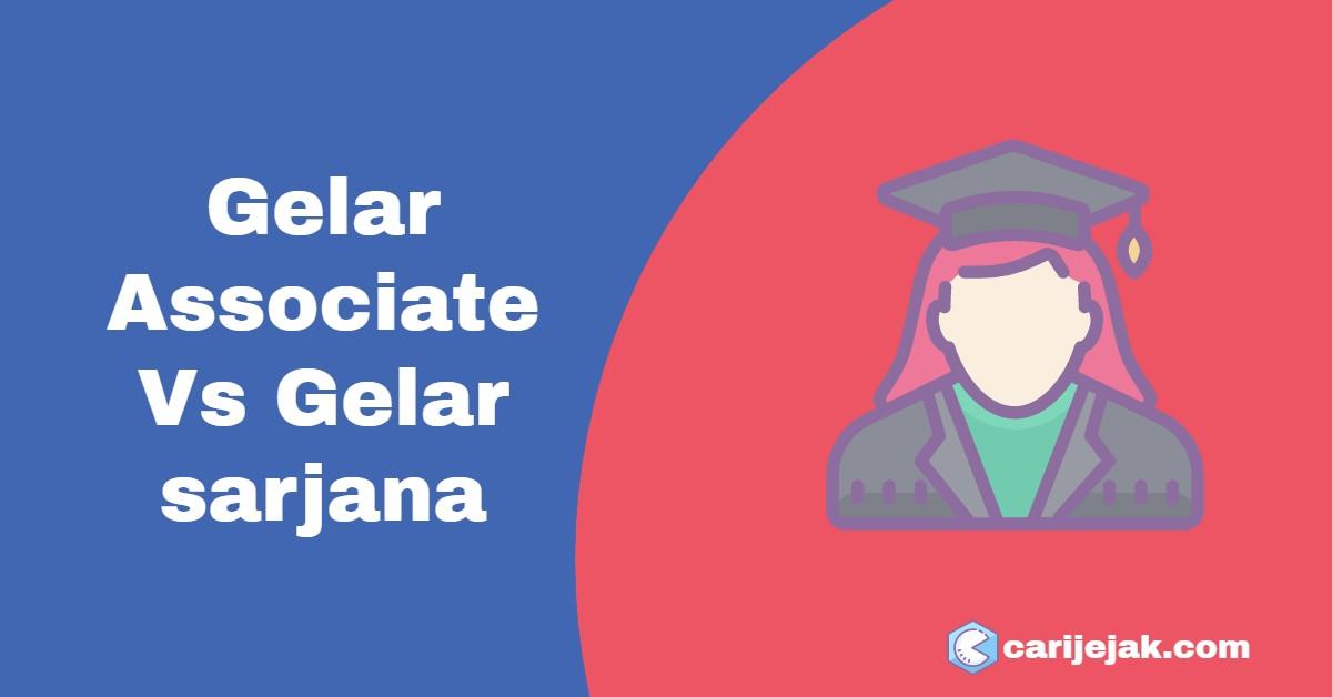 Gelar Associate Vs. Gelar sarjana - carijejak.com