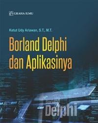 Borland Delphi dan Aplikasinya