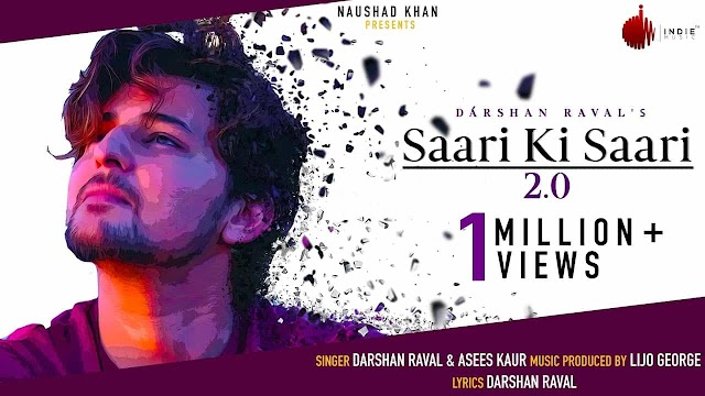 सारी की सारी / Saari Ki Saari 2.0 Lyrics in Hindi - Darshan Raval