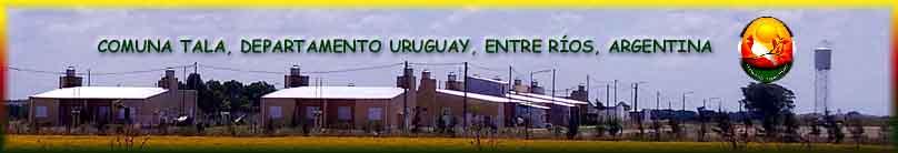 Comuna Tala, Departamento Uruguay, Entre Ríos, Argentina