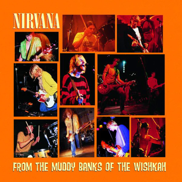 Nirvana - From the Muddy Banks of the Wishkah Cover