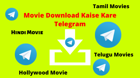 Movie Download Kaise Kare - Telegram