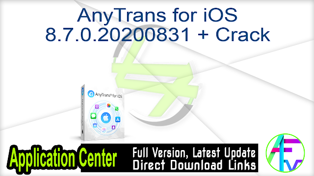 AnyTrans for iOS 8.7.0.20200831 + Crack