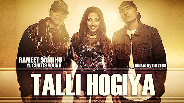 Talli Hogiya Lyrics Rameet Sandhu Ft. Curtis Young