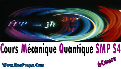 6 Cours Mécanique Quantique 1 S4 SMP