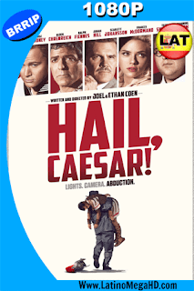 ¡Salve, César! (2016) Latino HD 1080P - 2016
