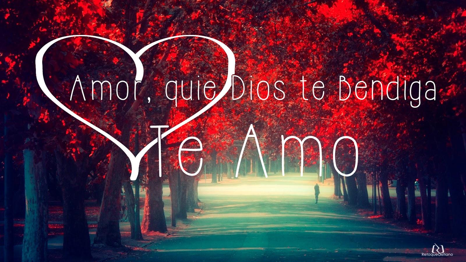 Bendiga Dios Amor Te Mi