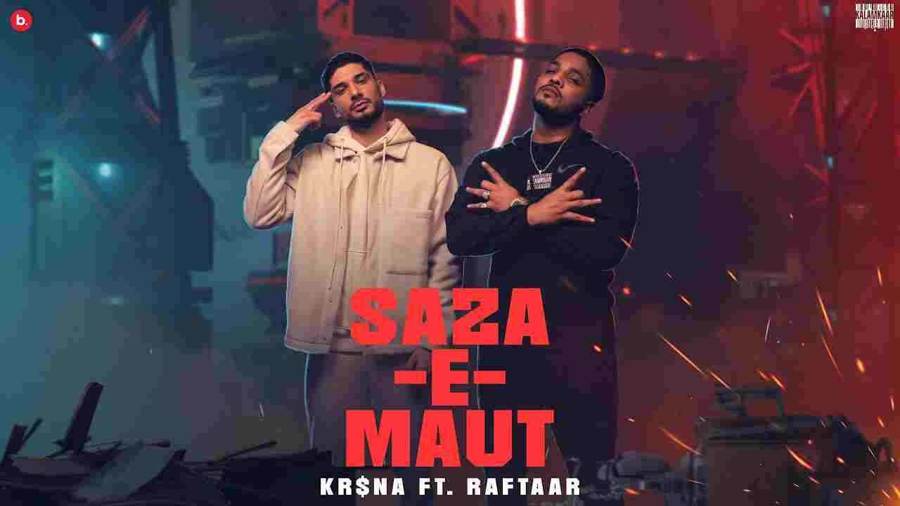 Saza-e-maut Lyrics In Hindi Kr$na X Raftaar Still Here Rap