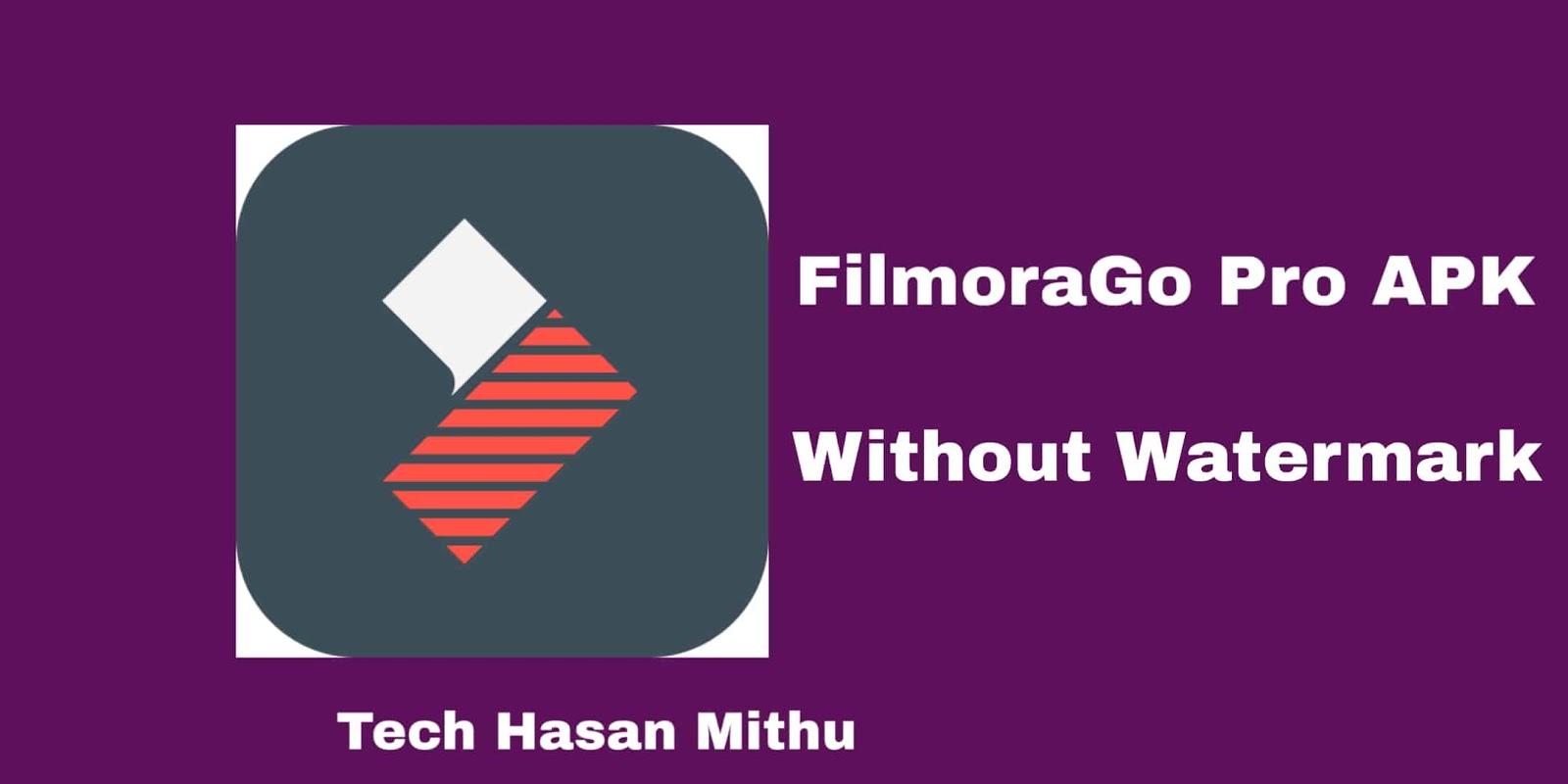 FilmoraGo Pro Apk (34 9MB) Download [Latest Version]   Tech