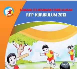 RPP adalah panduan bagi guru untuk melaksanakan kegiatan pelatihan √  Contoh RPP 1 Lembar PJOK Kelas 3 SD/MI 2019