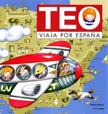 """""""Teo Viaja por España"""" de Violeta Denou"""