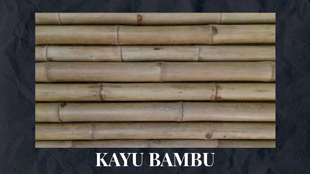 fungsi kayu bambu