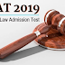 CLAT (Common Law Admission Test) 2019 - last date  31st March 2019.