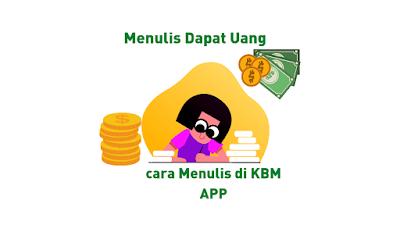 Cara menulis di KBM app