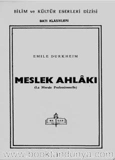 Emile Durkheim - Meslek Ahlakı