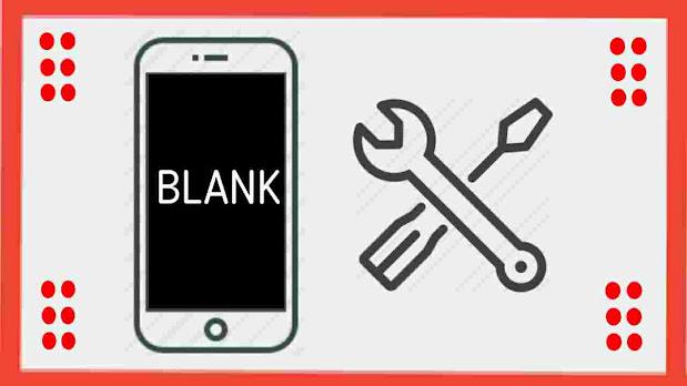 Cara Mengatasi Layar HP Blank Hitam Putih