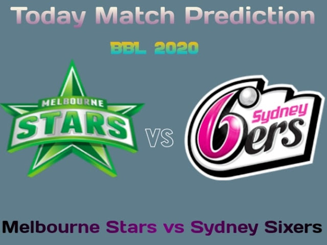 Melbourne Stars vs Sydney Sixers-Today Match Prediction-34th BPL 2020