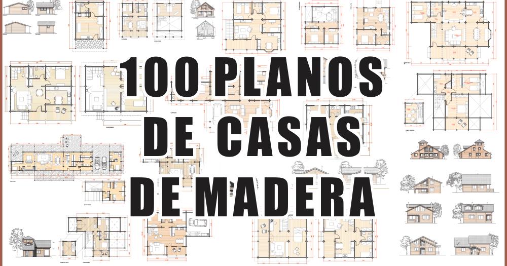 100 planos de casas de madera pdf zent design 2d - Casas de madera planos ...