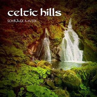 """Ο δίσκος των Celtic Hills -""""Schräge Music"""""""