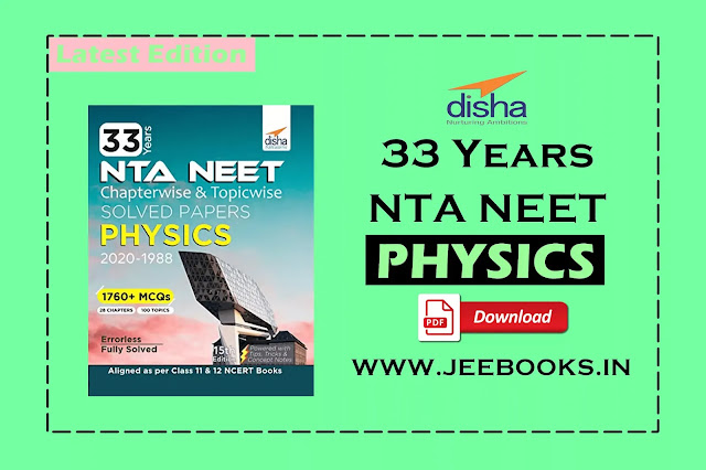 [PDF] Disha 33 Years PHYSICS NEET Chapterwise and Topicwise Solved Papers Download, NEET 2021