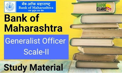 Bank of Maharashtra Generalist Officer Study Material