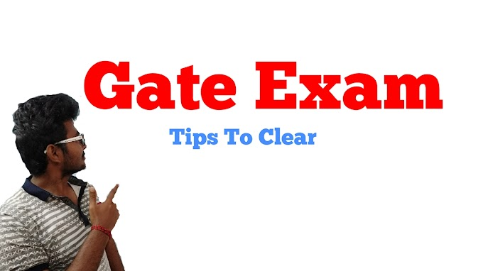 Gate Exam For Engineers, Tips To Clear Gate Exam