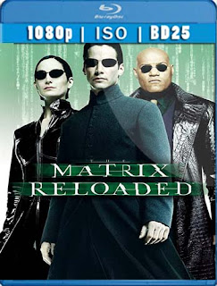 The Matrix Reloaded 2003 REMASTERED BD25 [1080p] Latino [GoogleDrive] SilvestreHD