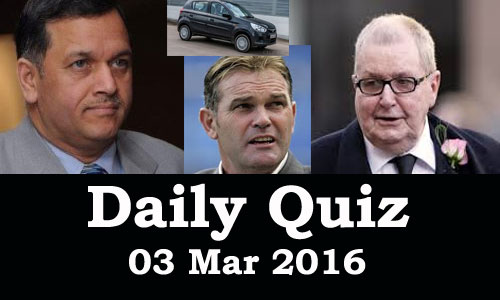Daily Current Affairs Quiz - 03 Mar 2016