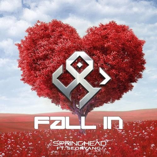 Springhead – Fall In – Single