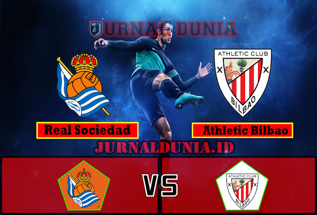Prediksi Real Sociedad Vs Athletic Bilbao , Kamis 08 April 2021 Pukul 02.45 WIB