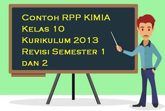Contoh RPP Kimia Kelas 10 Kurikulum 2013 Revisi Semester 1 dan 2