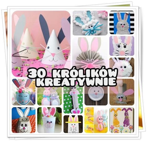 30 wielkanocnych króliczków kreatywnie