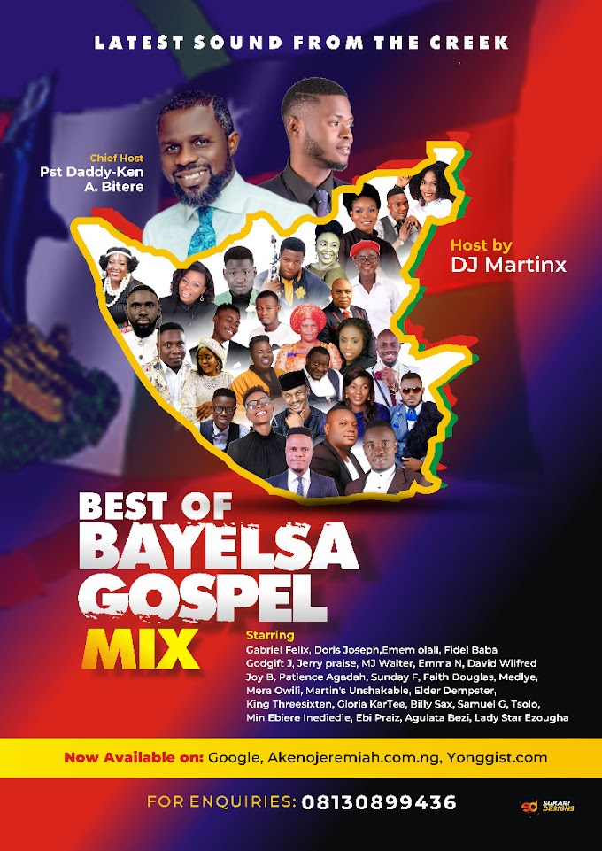 MIXTAPE: Dj Martinx - Best Of Bayelsa Gospel Mix | DOWNLOAD MP3
