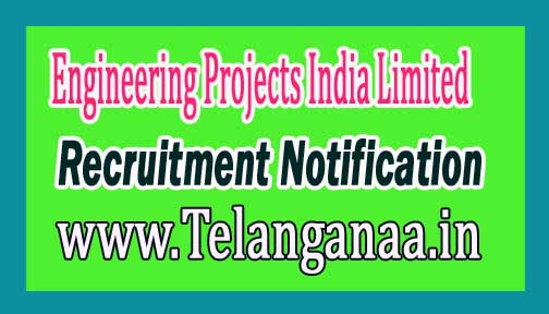 Engineering Projects India Limited EPI Recruitment Notification 2017