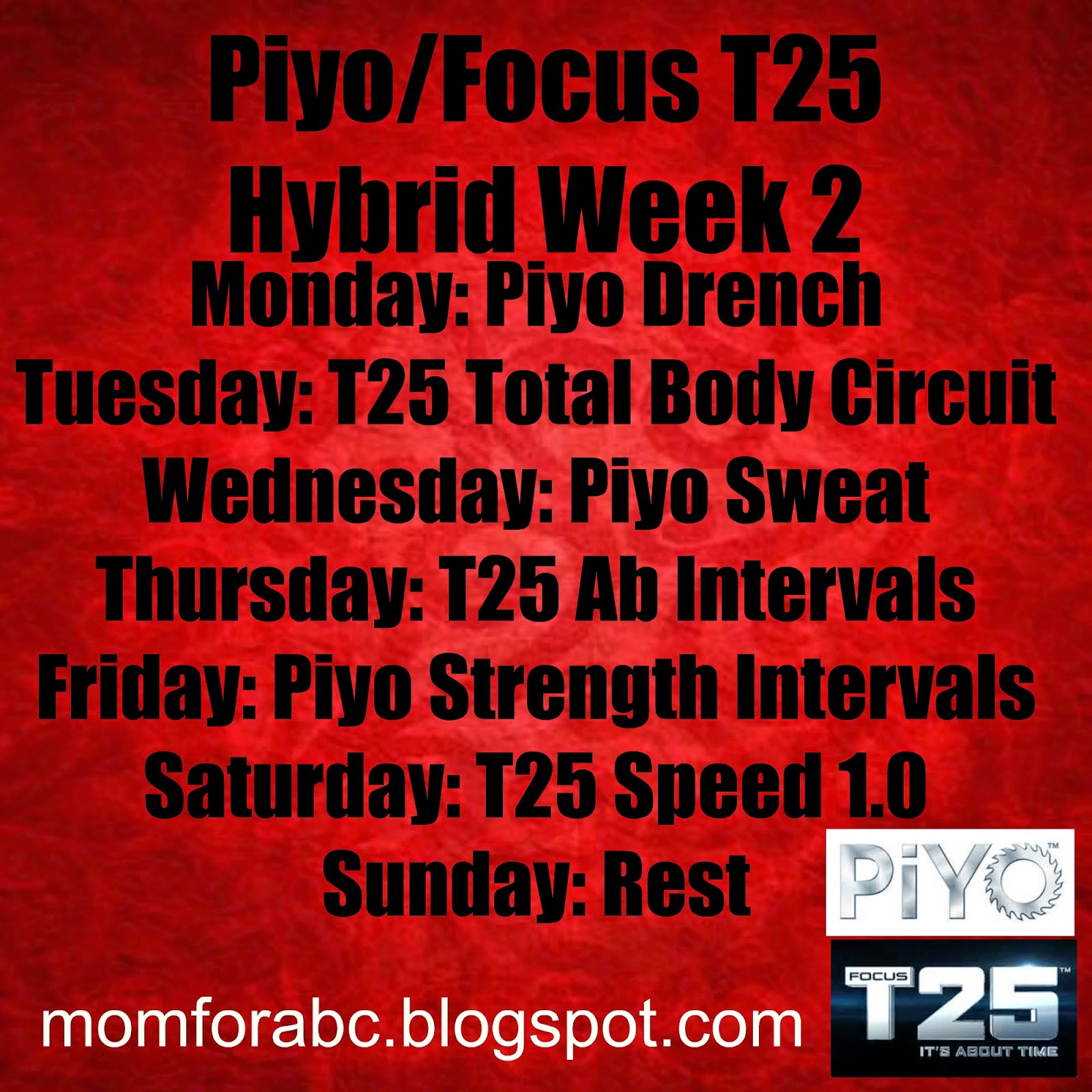 The Transformation of Mom 4 ABCD: Week1 Piyo and T25 hybrid