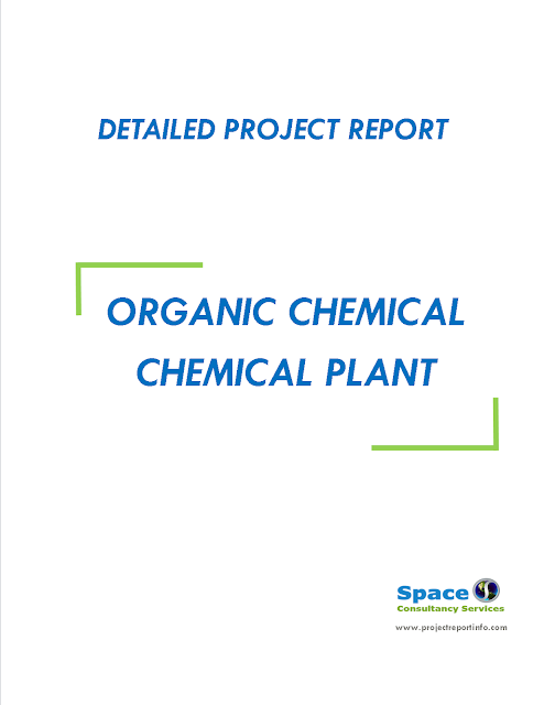Project Report on Organic Chemical Plant