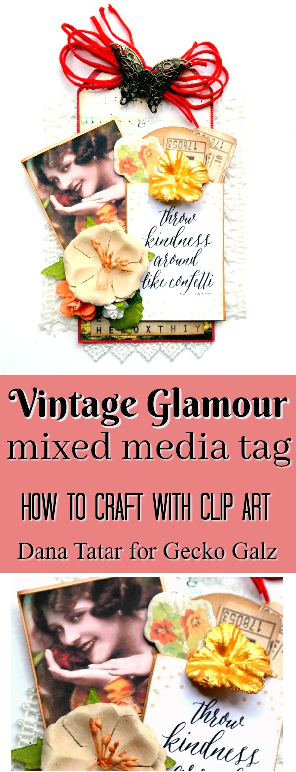 Vintage Glamour Mixed Media Tag by Dana Tatar for Gecko Girls