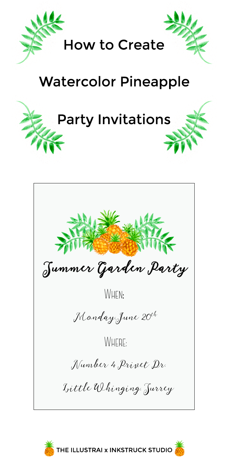 Check out my tutorial on how to create watercolor pineapple party invitations over on the Inkstruck Studio blog!