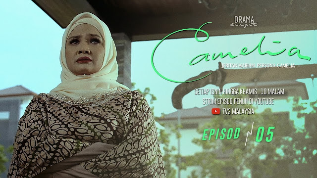 Sinopsis Drama Camelia TV3