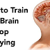 Powerful Steps to Stop Your Brain From Worrying and Start Living!