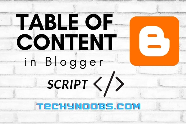 How to Add  Table of Content in Blogger (Blogspot), and Script Code?