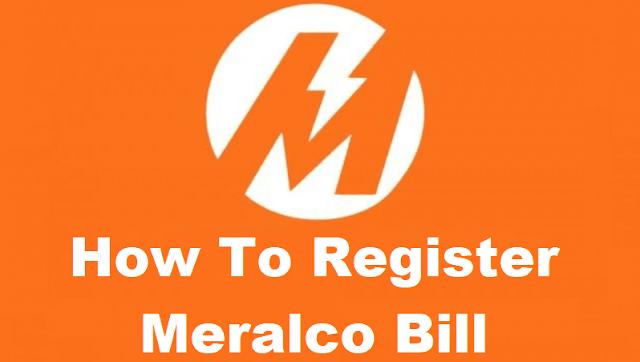 How To Register Meralco Bill Online