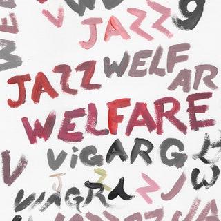 Viagra Boys - Welfare Jazz Music Album Reviews