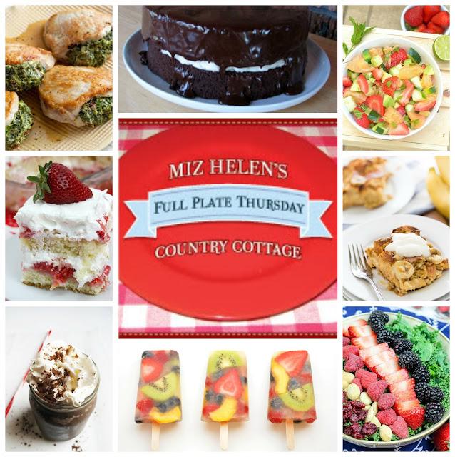 Full Plate Thursday, 542 at Miz Helen's Country Cottage