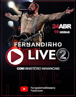 Notícias Gospel - Hoje tem Live do cantor Fernandinho