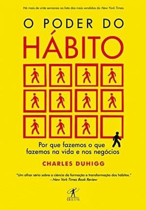 O poder do hábito. desenvolvimento pessoal