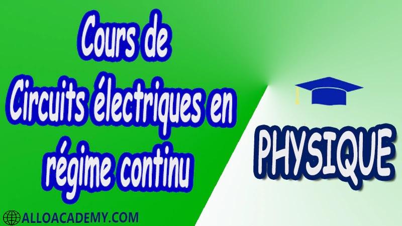 Cours de Circuits électriques en régime continu pdf